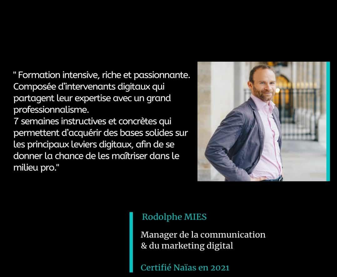 Témoignage de rodolphe MIES, certifié Naïas en Marketing Digital