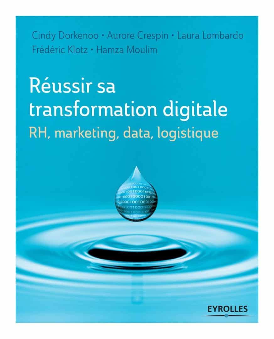 Couverture du Livre Réussir sa Transition Digitale