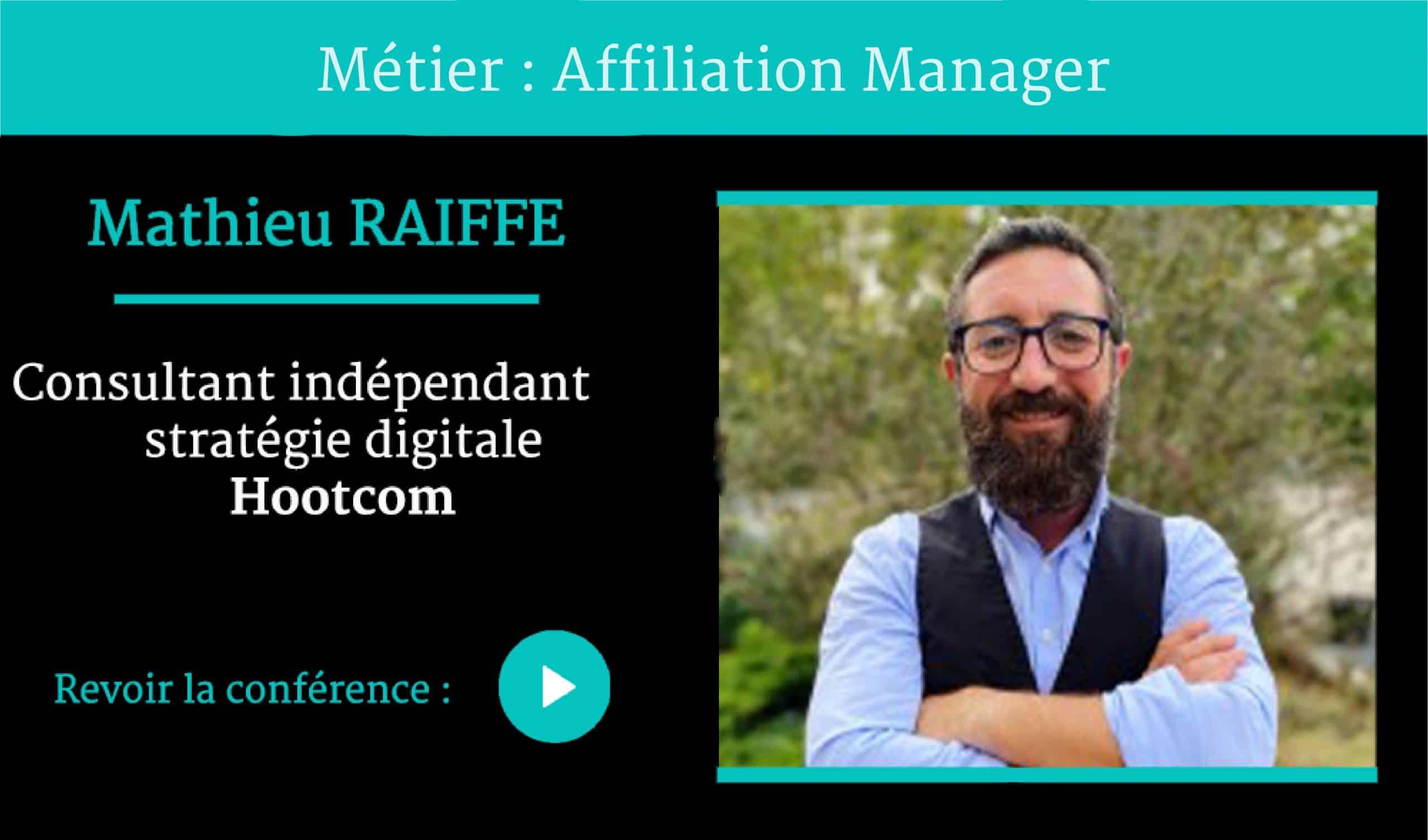 Métier Affiliation Manager conférence par Mathieu RAIFFE , pour Naïas – National Institute of Advertising Strategy