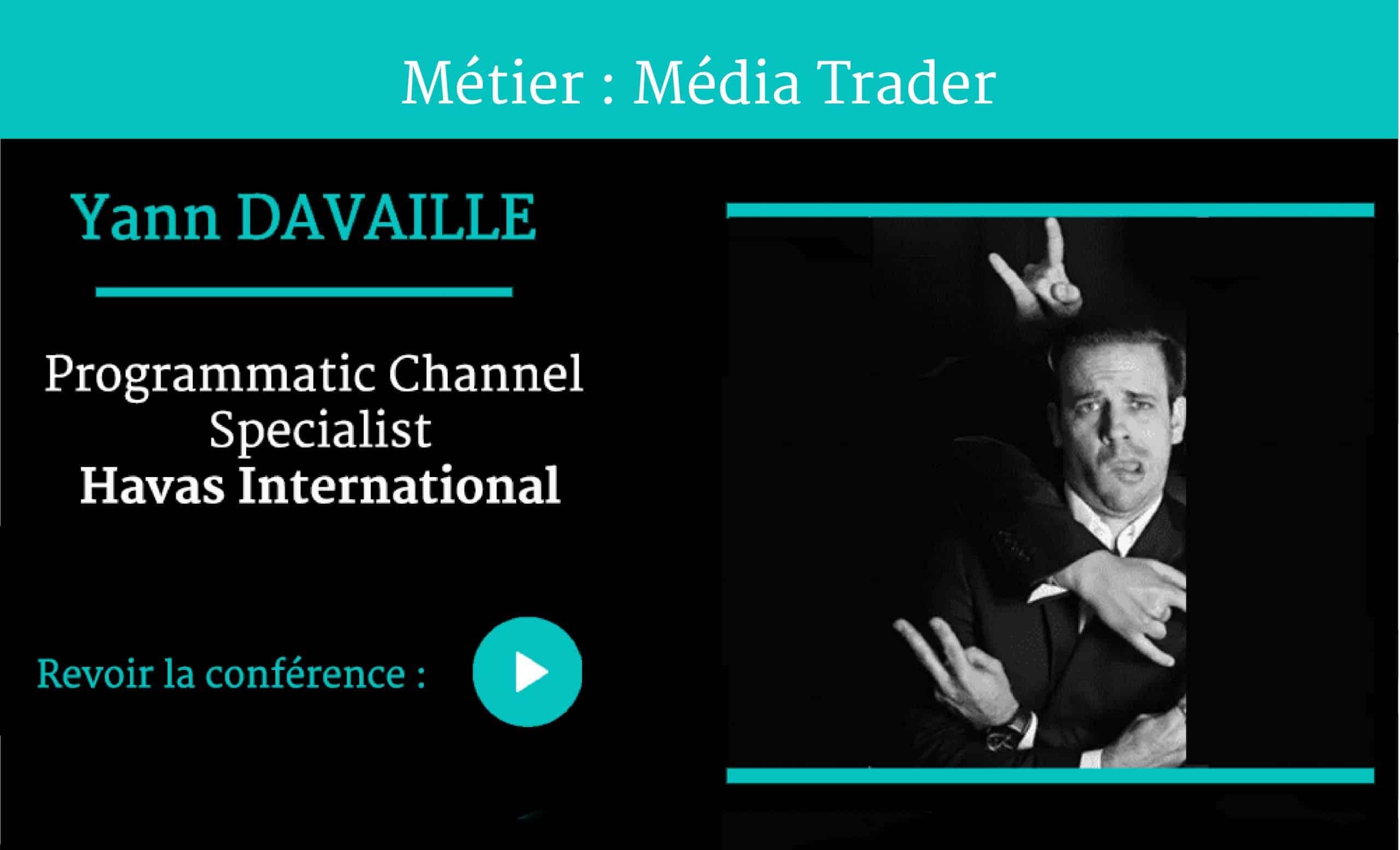 Métier Media Trader ,conférence par Yann DAVAILLE ,pour Naïas – National Institute of Advertising Strategy